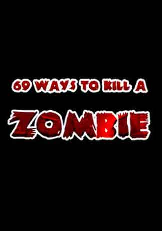Official 69 Ways to Kill a Zombie (PC)