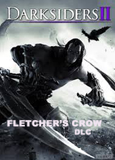 Official Darksiders 2 DLC - Fletcher's Crow (PC)