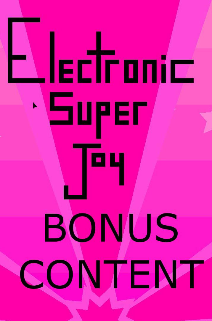 Official Electronic Super Joy DLC: Bonus Content (PC)