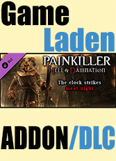 Official Painkiller Hell & Damnation - The Clock Strikes Meat Night (PC)