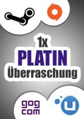 1x Platin-Überraschung (Steam, Origin, Uplay, GoG)