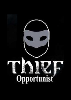 Official Thief DLC: Opportunist (PC)