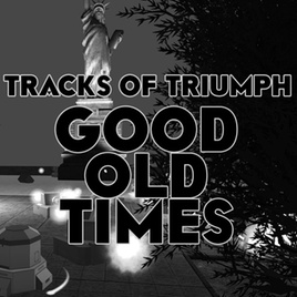 Official Tracks of Triumph: Good Old Times (PC)