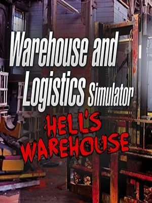 Official Warehouse and Logistics Simulator DLC: Hell's Warehouse (PC)