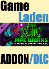 Official Xotic Pipeworks (PC)